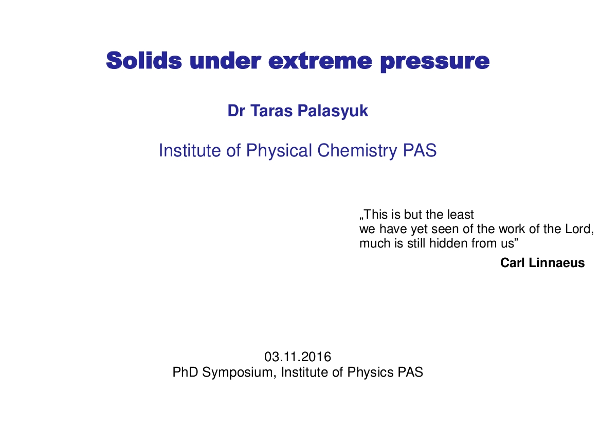 Sympozjum doktoranckie - Physics under extremal conditions: Solids under extreme pressures